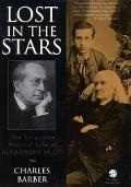 Lost in the Stars The Forgotten Musical Career of Alexander Siloti