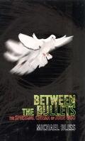 Between the Bullets The Spiritual Cinema of John Woo
