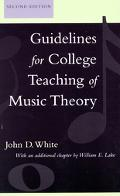 Guidelines for College Teaching of Music Theory