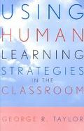 Using Human Learning Strategies in the Classroom
