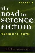 Road to Science Fiction From Here to Forever