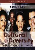 Cultural Diversity Conflicts and Challenges  The Ultimate Teen Guide