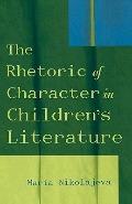 Rhetoric of Character in Children's Literature