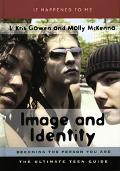 Image And Identity Becoming The Person You Are