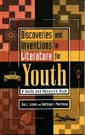 Discoveries and Inventions in Literature for Youth A Guide and Resource Book