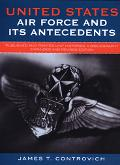 United States Air Force and Its Antecedents Published and Printed Unit Histories, a Bibliogr...
