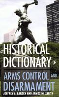 Historical Dictionary of Arms Control and Disarmament