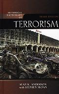 Historical Dictionary of Terrorism (Historical Dictionaries of Religions, Philosophies and M...