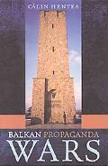 Balkan Propaganda Wars