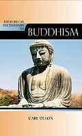 Historical Dictionary of Buddhism (Historical Dictionaries of Religions, Philosophies and Mo...