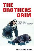 Brothers Grim The Films of Ethan and Joel Coen