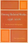Hmong Related Works 1996-2006