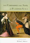 Commedia dell'Arte of Flaminio Scala: A Translation and Analysis of 30 Scenarios
