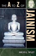 The A to Z of Jainism (A to Z Guides)