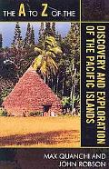 The A to Z of the Discovery and Exploration of the Pacific Islands (A to Z Guides (Scarecrow...