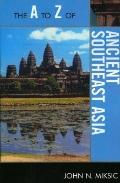 The A to Z of Ancient Southeast Asia