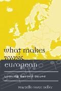 What Makes Music European