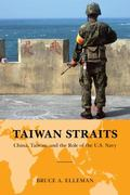 Taiwan Straits : Crisis in Asia and the Role of the U. S. Navy