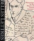 Belles Lettres Manuscripts by the Masters of French Literature