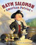 Haym Salomon American Patriot