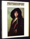 Photodiscovery: Masterworks of Photography 1840-1940