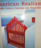 American Realism: Twentieth Century Drawings and Watercolors- From the Glenn C. Janss Collec...