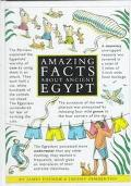 Amazing Facts About Ancient Egypt