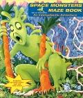 Space Monsters Maze Book: An Intergalactic Adventure