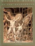 William Blake at the Huntington: An Introduction to the William Blake Collection in the Henr...