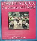 Chautauqua An American Utopia
