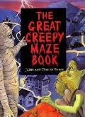 Great Creepy Maze Book