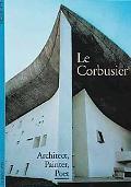 Le Corbusier:architect,painter,poet