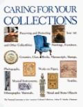 Caring for Your Collections: Preserving and Protecting Your Art and Other Collectibles