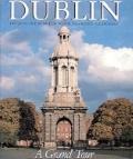 Dublin: A Grand Tour