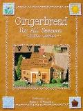 Gingerbread for All Seasons