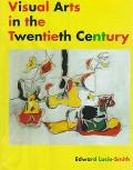 Visual Arts in the Twentieth Century