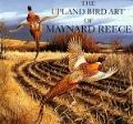 Upland Bird Art of Maynard Reece