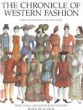 The Chronicle of Western Fashion: From Ancient Times to the Present Day