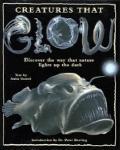 Creatures That Glow - Anita Ganeri