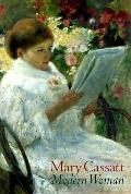 Mary Cassatt Modern Woman