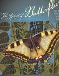 Spirit of Butterflies Myth, Magic, and Art