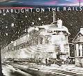 Starlight on the Rails Photographs