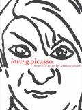 Loving Picasso The Private Journal of Fernande Olivier
