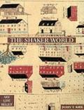 Shaker World: Art, Life, Belief