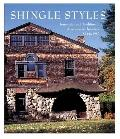 Shingle Styles Innovation and Tradition in American Architecture 1874 to 1982