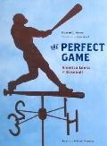 Perfect Game America Looks at Baseball