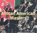 African-American Masters Highlights from the Smithsonian American Art Museum