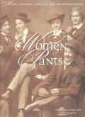Women in Pants Manly Maidens, Cowgirls, and Other Renegades