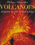 Volcanoes Journey to the Crater's Edge