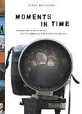 Moments in Time Photos And Stories from One of America's Top Photojournalists